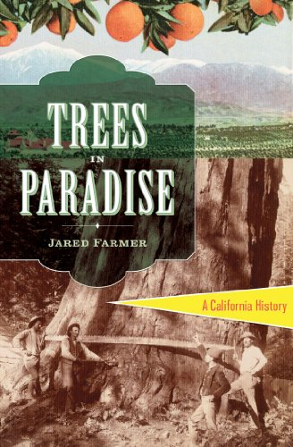 Trees in Paradise: A California History cover