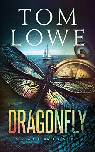 Dragonfly Sean Obrien Book 9 By Tom Lowe