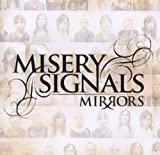 Mirrors by MISERY SIGNALS