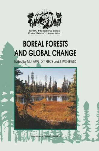 Boreal Forests and Global Change: Peer-reviewed manuscripts selected from the International Boreal Forest Research Association Conference, held in ... Saskatchewan, Canada, September 25–30, 1994