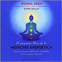 El pequeno libro de la medicina energetica (Salud Y Vida ...