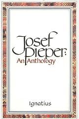 Josef Pieper: An Anthology Paperback