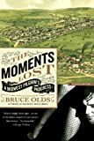 The Moments Lost, Bruce Olds, 0312426771