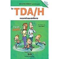Le TDA/H raconté aux enfants - J'ai un Quoi ?