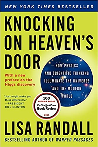 knocking-on-heaven-s-door-how-physics-and-scientific-thinking-illuminate-the-universe-and-the-modern-world