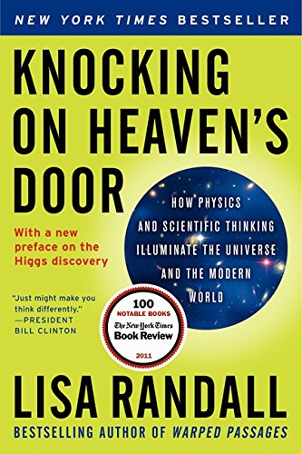 Cover of Knocking on Heaven's Door: How Physics and Scientific Thinking Illuminate the Universe and the Modern World