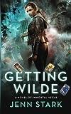 Getting Wilde: Immortal Vegas, Book 1 (Volume 1) by  Jenn Stark in stock, buy online here