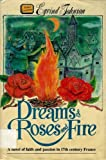 Dreams of Roses and Fire, Eyvind Johnson, 0882548972