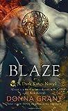 Blaze: A Dragon Romance (Dark Kings)