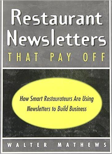 Restaurant Newsletters That Pay Off: Walter Mathews