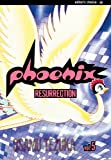 Phoenix, Vol. 5: Resurrection (Phoenix (Viz))