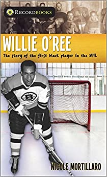 Amazon.com: Willie O'Ree: The story of the first black ...