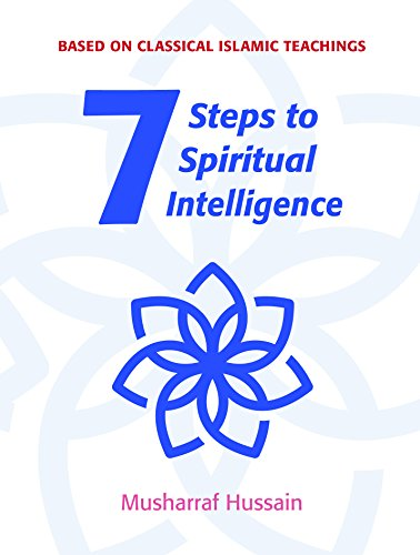 Seven Steps to Spiritual Intelligence - Kindle edition by Musharraf