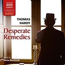 Desperate Remedies Audiobook by Thomas Hardy Narrated by Anna Bentinck