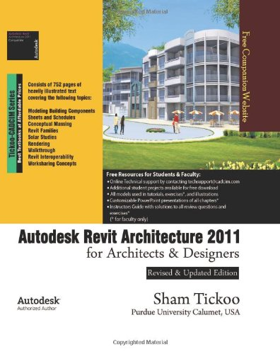 Read Online Autodesk Revit Architecture 2011 for Architects & Designers PDF
