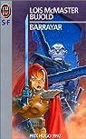 La saga Vorkosigan, tome 3 : Barrayar  par McMaster Bujold