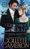 A December with a Duke: A Regency Romance (Seductive Scoundrels) by  Collette Cameron in stock, buy online here