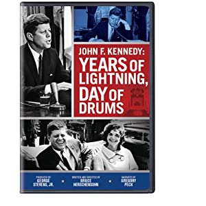 John F. Kennedy: Years of Lightning, Day of Drums (2013)