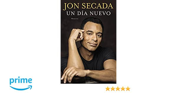 Un Día Nuevo (Spanish Edition): Jon Secada: 9780451469380: Amazon.com: Books