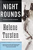 Night Rounds (An Irene Huss Investigation)