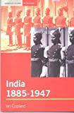 Front cover for the book India 1885-1947: The Unmaking of an Empire by Ian Copland