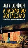 A Paixão do Socialismo: De Vagões e Vagabundos e outras Histórias