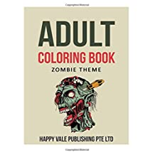 Adult Coloring Book: Zombie Theme