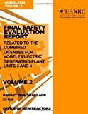 Final Safety Evaluation Report: Related to the Combined Licenses for Vogtle Electric Generating Plant, Units 3 and 4, Volume 2, U. S. Nuclear Commission, 1499623518
