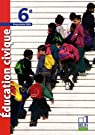 Education civique 6e : Programme 2009, petit format par Ananos
