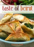 The Taste of Beirut, Joumana Accad, 0757317707