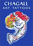 Chagall Fine Art Tattoos, Marc Chagall, 0486416682