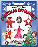 Make Your Own Christmas Ornaments (Quick Starts for Kids!)