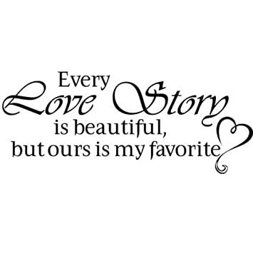 Amazoncom Crazywen Sticker Every Love Story Is Beautiful Bedroom