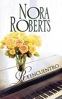 Reencuentro par Nora Roberts