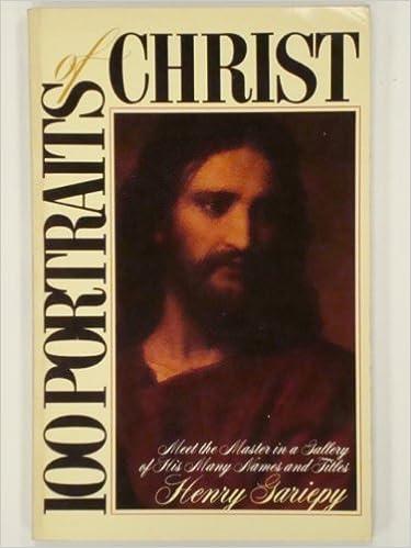 100 Portraits Of Christ