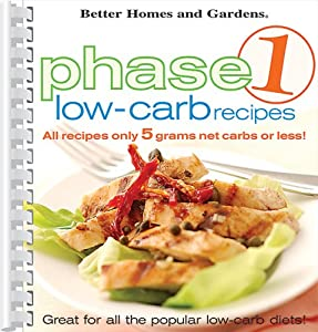 Phase 1 Low Carb Recipes Book By Better Homes And Gardens