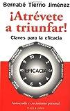 Atrévete a Triunfar!, Bernabe Tierno Jimenez, 0553060589