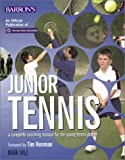 Junior Tennis: A Complete Coaching Manual For The Young Tennis Player