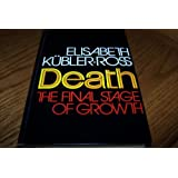 Death: The Final Stage of Growth (Human development books)