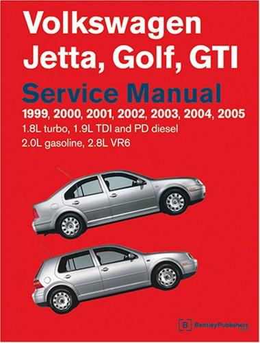 Volkswagen Jetta, Golf, GTI Service Manual: 1999-2005 1.8l Turbo, 1.9l TDI, Pd Diesel, 2.0l Gasoline, 2.8l VR6 (Vw Jetta Vr6)