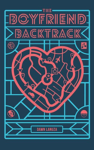 The Boyfriend Backtrack by [Lanuza, Dawn]