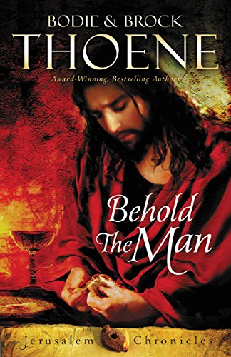 Behold the Man (The Jerusalem Chronicles Book 3) cover