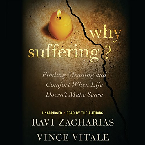 Why Suffering?: Finding Meaning and Comfort When Life Doesn't Make Sense cover