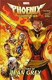 : Phoenix Resurrection: The Return of Jean Grey