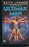 The Ultimax Man, Keith Laumer, 0425053288