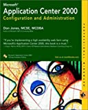 Microsoft Application Center Configuration and Administration, Don Jones, 0764549022