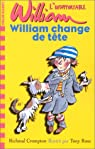 L'Insupportable William, tome 4 : William change de tête par Crompton