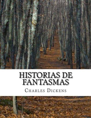 historias de fantasmas Tapa blanda – 8 oct 2015 Charles Dickens 1517717981 FICTION / Ghost