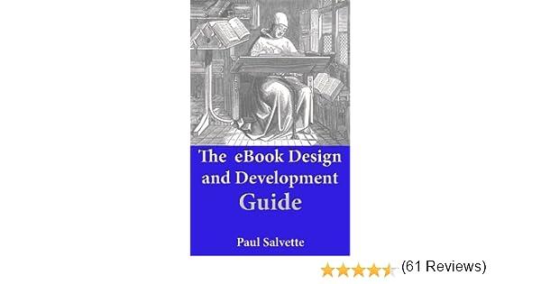 The ebook design and development guide kindle edition by paul the ebook design and development guide kindle edition by paul salvette arts photography kindle ebooks amazon fandeluxe PDF
