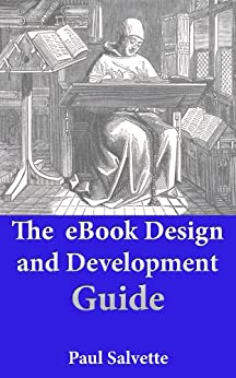 The eBook Design and Development Guide by [Salvette, Paul]